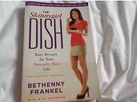 Recipe book - Skinny Girl Dish by Bethenny Frankel