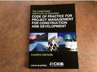 CIOB Code of Practice for Project Management for Construction and Development ISBN 9781405194204