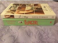 Gayle Forman- If I stay and Rainbow Rowell- Fangirl ALL FOR £2