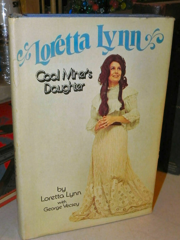1976 Loretta Lynn Coal Miner s Daughter Book, Hardcover With Dust Jacket - $12.99