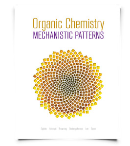 Organic Chemistry Mechanistic Patterns - Textbook + Solutions