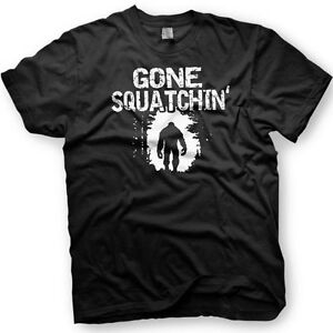 Gone Squatchin - Big Foot Tshirt in multiple colors. Funny Tshirt. Sasquatch.