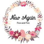 New Again Five-and-Ten