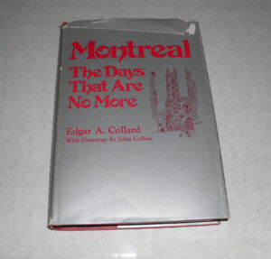 Montreal : The Days That Are No More - Book - 1976
