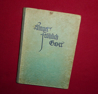 """Liederbuch """"Singet fröhlich Gott"""" 1937 Harold Henning 4-stimmige Sätze Gut erhal"""