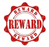 REWARD OFFERED