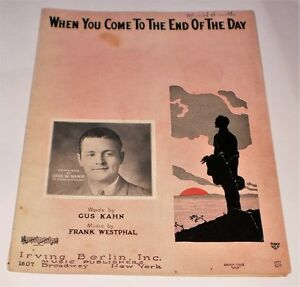 1929 MUSIC SHEET-WHEN YOU COME TO THE END OF THE DAY