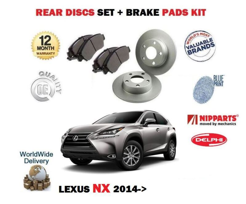 FOR LEXUS NX 200T 2.0 300H 2.5 HYBRID 2014-> REAR BRAKE DISCS SET + DISC PADS