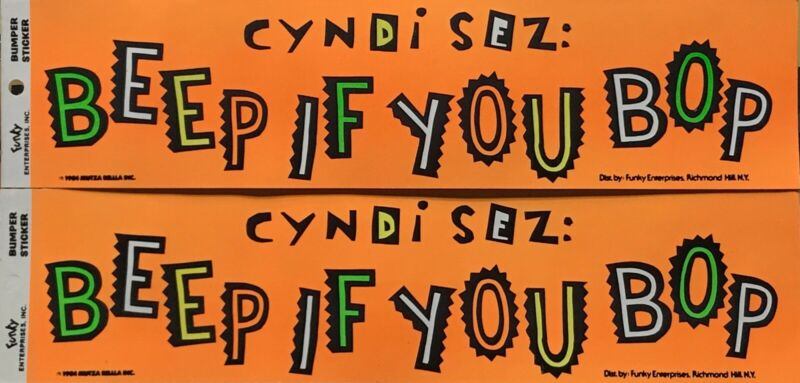 Cyndi Lauper - Beep If You Bop Bumper Sticker 1984 RARE L@@K