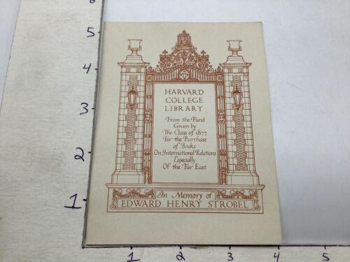 Original BOOKPLATE: HARVARD COLLEGE LIBRARY; edward henry trobel - FAR EAST