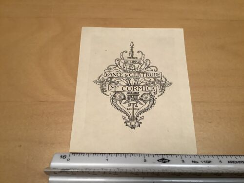 Original BOOKPLATE -ex libris -- VANCE & GERTRUDE McCORMICK