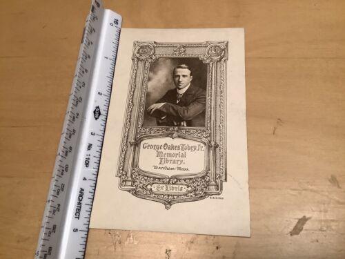 Original BOOKPLATE - Georger Oakes Tobey jr. memorial library Warehan Mass