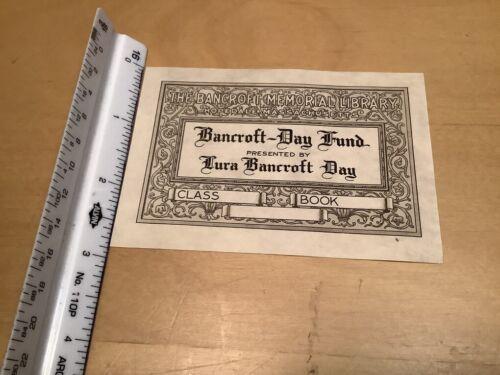 Original BOOKPLATE - Bancroft-Day Fund LURA BANCROFT DAY hopedale mass library