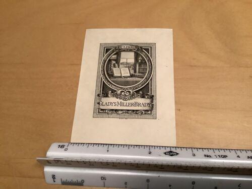 Original BOOKPLATE - GLADYS MILLER BRADY ex libris w books