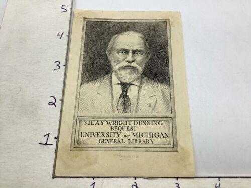 Original BOOKPLATE: UNIVERSITY of MICHIGAN -- Silas Wright Dunning (1930)