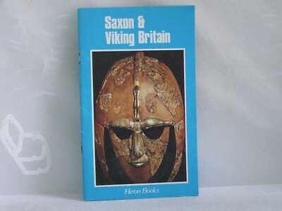 Saxon  &  Viking  Britain    :, James Graham-Campbell, Very Good Book