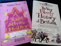 Right Royal History and The Very Bloody History of Britain. £1