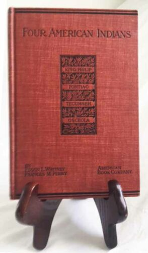 Four American Indians by E. Whitney & F. Perry—Very Nice 1904 HB