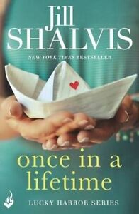 Once in a Lifetime by Jill Shalvis (Paperback, 2015)