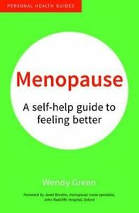 Menopause-A-Self-Help-Guide-to-Feeling-Better-by-Wendy-Green-Paperback-2016