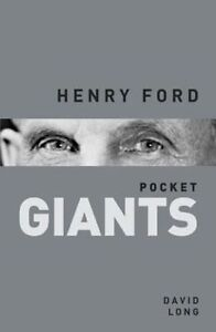Henry Ford: pocket GIANTS, Long, David, New Book