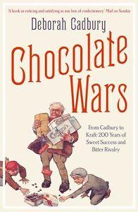 Chocolate Wars von Deborah Cadbury (2011, Taschenbuch)
