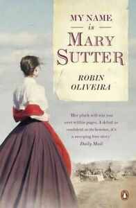 My Name is Mary Sutter by Robin Oliveira (Paperback, 2012)