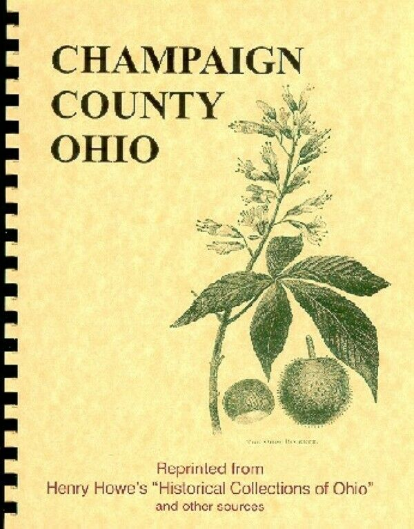 History of Champaign County Ohio