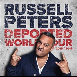 DEPORTED TOUR★★ Russell Peters★★ Scotiabank.SAT Nov 10 8:00PM