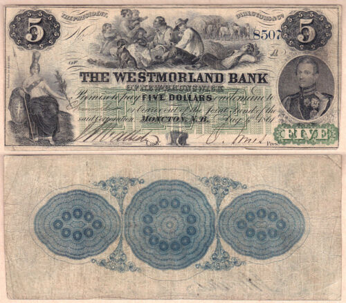 1861 $5 Westmorland Bank of New Brunswick; CHARLTON# 800-12-06. F/VF Condition