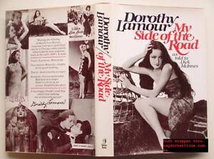 Dorothy Lamour My side of the road told to Dick McInnes hardback Parafield Gardens Salisbury Area Preview