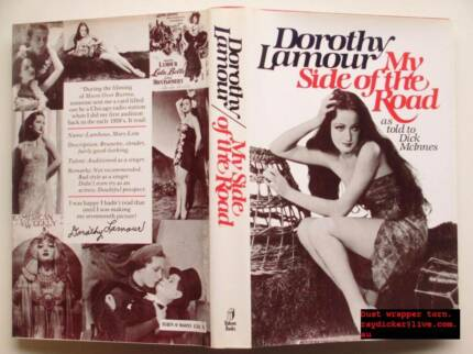 Dorothy Lamour My side of the road told to Dick McInnes hardback