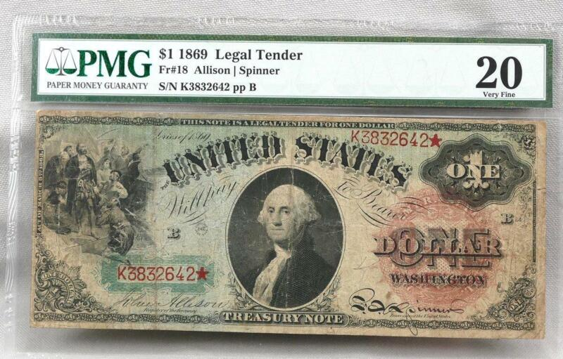 1869 Rainbow FR 18 Legal Tender STAR NOTE! PMG VF 20!