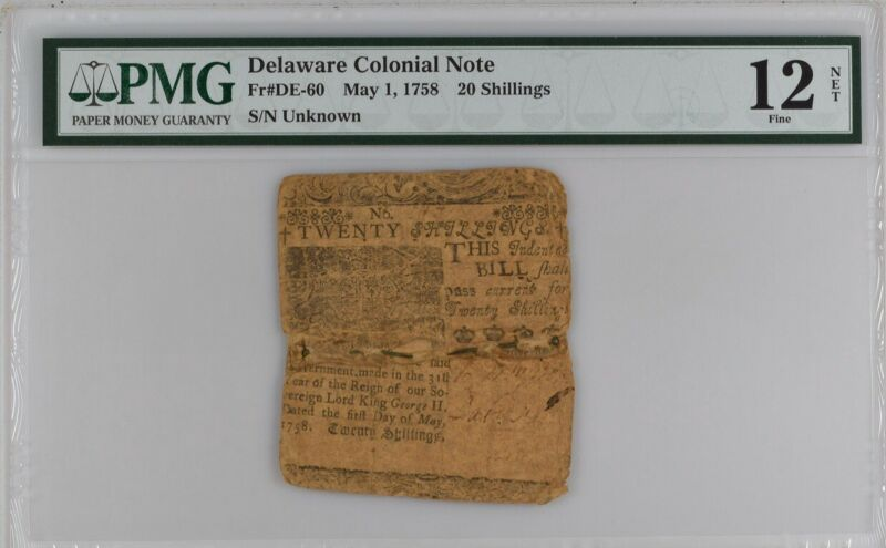 Delaware Colonial Note Fr#DE-60 May 1, 1758 20s PMG 12 Printed By Ben Franklin