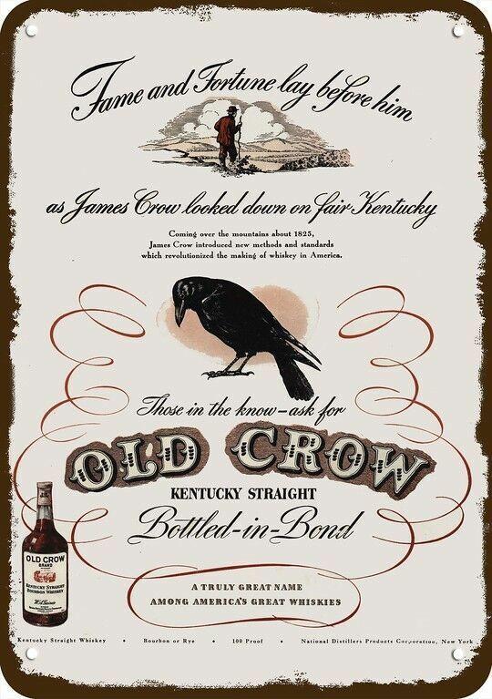 1946 OLD CROW Whiskey Vintage Look REPLICA METAL SIGN - JAMES CROW ON KENTUCKY