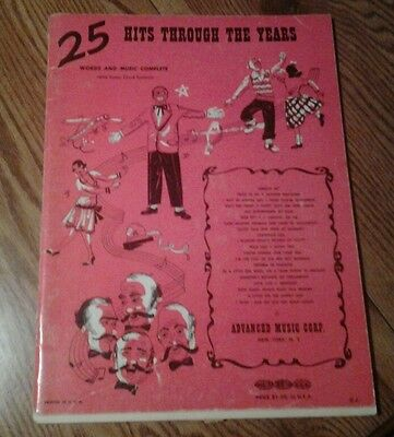 SHEET MUSIC 25 HITS THROUGH THE YEARS WORDS AND MUSIC WITH GUITAR CHORD SYMBOL