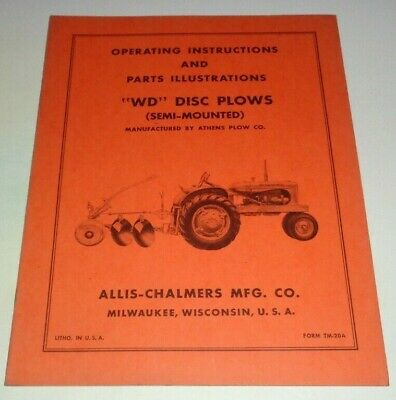 Allis Chalmers Wd Semi Mounted Disc Plow Operatorsparts Manual Original Tractor