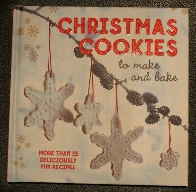 Christmas Cookies to make & bake: MoreThan 25 Deliciously Fun Recipes hardcover ()