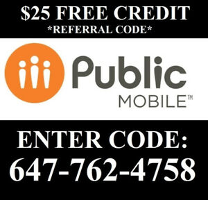 $25 Referral Public mobile Code: 647-762-4758