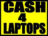 $ $ Fast Cash For Broken Laptops ! $ $  Will Pick Up !