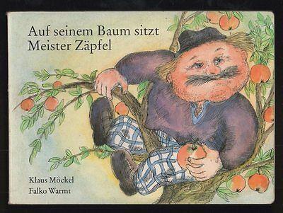 Auf seinem Baum sitzt Meister Zäpfel – Klaus Möckel & Falko Warmt  DDR Bilderbuc