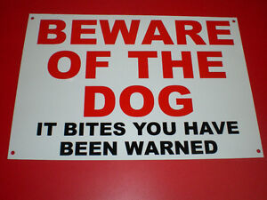 Beware Of The Dog It Bites You Have Been Warned A4 Pre-Drilled Sign Red & Black