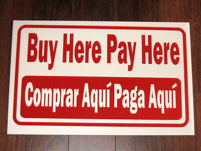 General Business Sign: Buy Here Pay Here / Comprar Aqui Paga Aqui