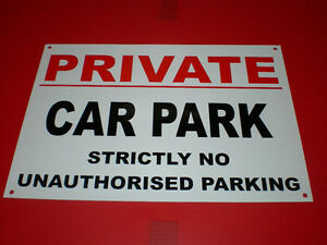 PRIVATE-CAR-PARK-strictly-no-unauthorised-parking-plastic-HOLED-sign-FREE-POST