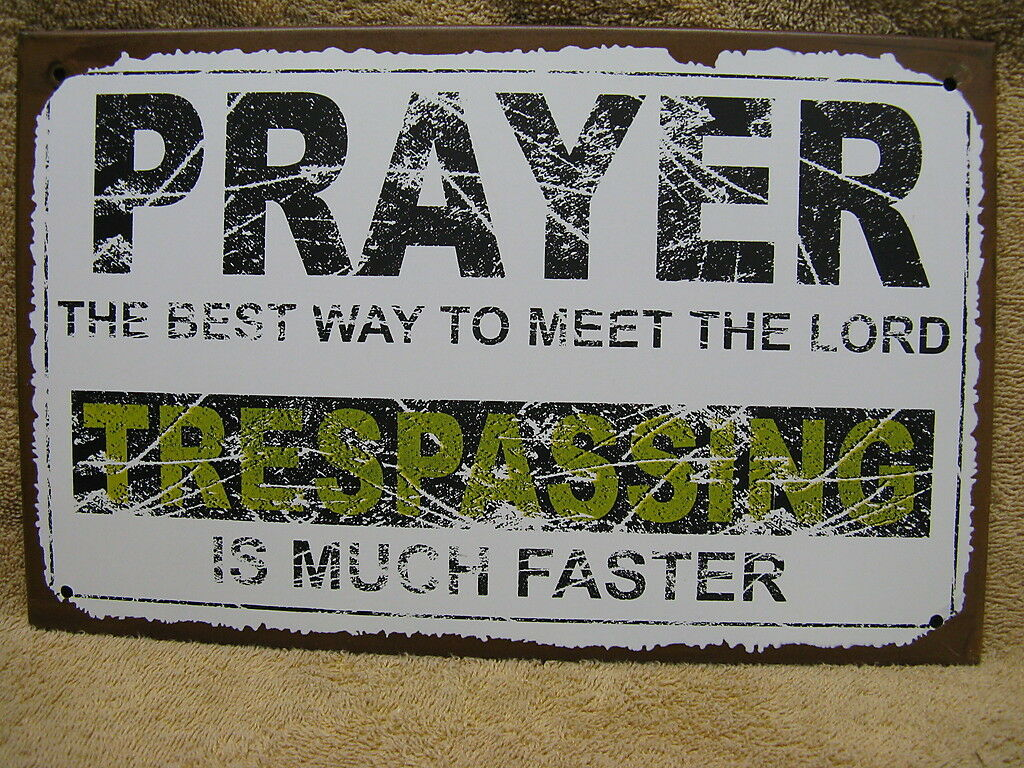 Prayer Heaven Lord Trespass Tin Metal Sign Decor FUNNY HUMOROUS