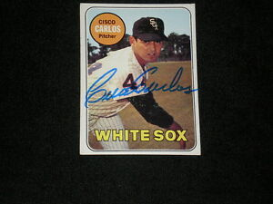 CISCO-CARLOS-1969-TOPPS-SIGNED-AUTOGRAPHED-CARD-54-WHITE-SOX