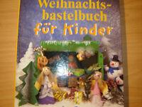 Weihnachtsbastelbuch für Kinder Bald kommt das Christkind Nordrhein-Westfalen - Monheim am Rhein Vorschau