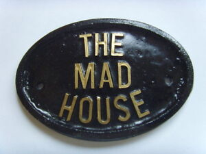 THE-MAD-HOUSE-PLAQUE-DOOR-BUSINESS-OFFICE-KITCHEN-SIGN