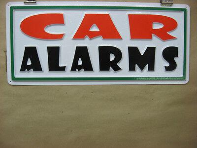 Car Alarms 3D Embossed  Plastic Service Sign 7X17  Hi Visibility  Shop Store