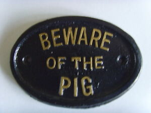 BEWARE PIG HOUSE FARM SIGN BUSINESS OFFICE STY PLAQUE